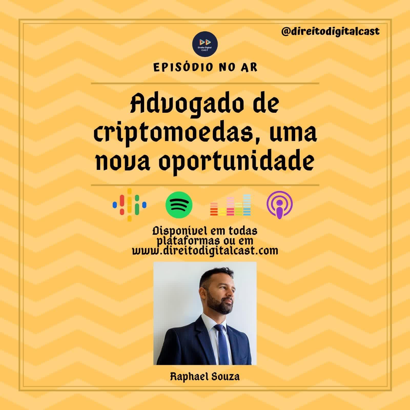 #52 Advogado de criptomoedas, uma nova oportunidade