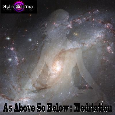 As Above So Below - Sphere of light: Meditation