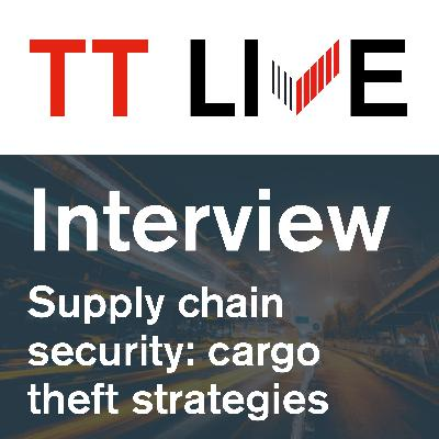 Supply chain security interview series: cargo theft strategies