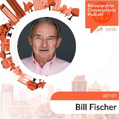 Ep. 07 Bill Fischer - Leadership as Architecting: Transforming Organisations into Thriving Ecosystems