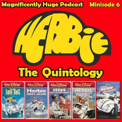 Minisode 6 - Herbie: The Quintology