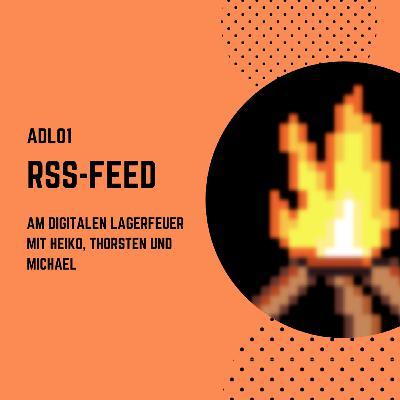 ADL01 - RSS Feed oder wie entkomme ich dem Algorithmus