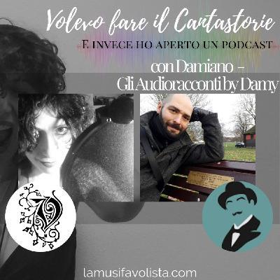 """VOLEVO FARE IL CANTASTORIE - con Damiano """"Gli Audioracconti by Damy"""""""