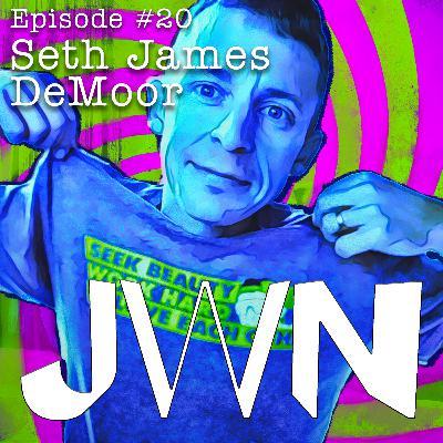 JWN #20 Seth James DeMoor
