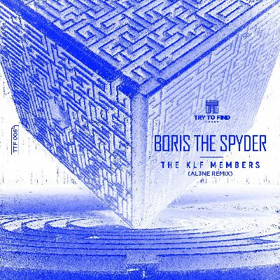 Premiere: Boris The Spyder — The KLF Members (Al3ne Remix) [Try To Find Sound]