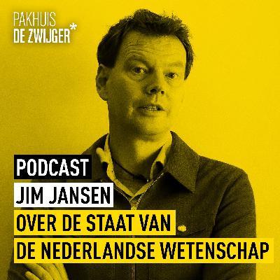 Jim Jansen over de staat van de Nederlandse wetenschap