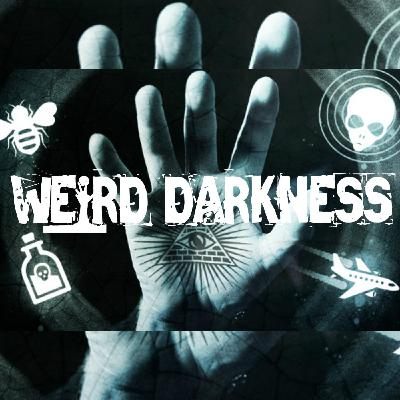 """""""THE SECRET GOALS OF THE ILLUMINATI"""", """"THE TRUE STORY OF THE HEX HOUSE"""" and More! #WeirdDarkness"""
