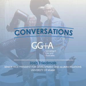 Conversations: Josh Friedman, University of Miami
