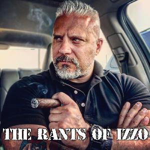 The Rants of Izzo - 20210729