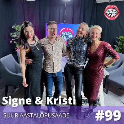 #99 - Signe & Kristi - Suur aastalõpusaade