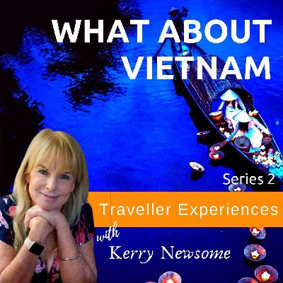 What About Vietnam - Series 2 -1 - Hoi An - Taking a step back in time