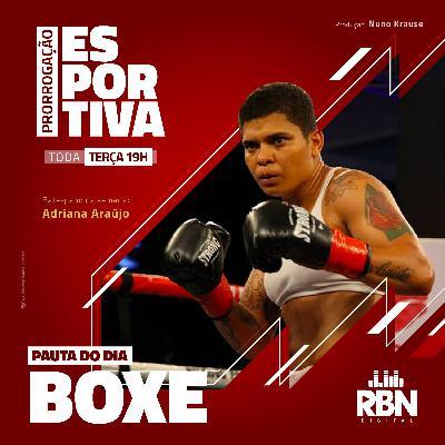 Prorrogação Esportiva #37 Boxe Feminino / Adriana Araújo