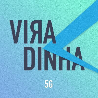 [Bônus] Viradinha: 5G