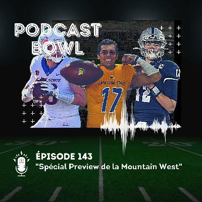 Podcast Bowl – Episode 143 : Spécial Preview de la Mountain West