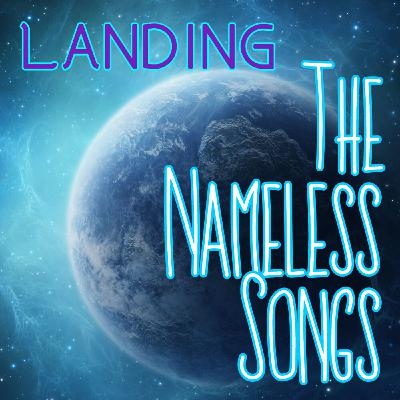 Quick Announcement: The Nameless Songs