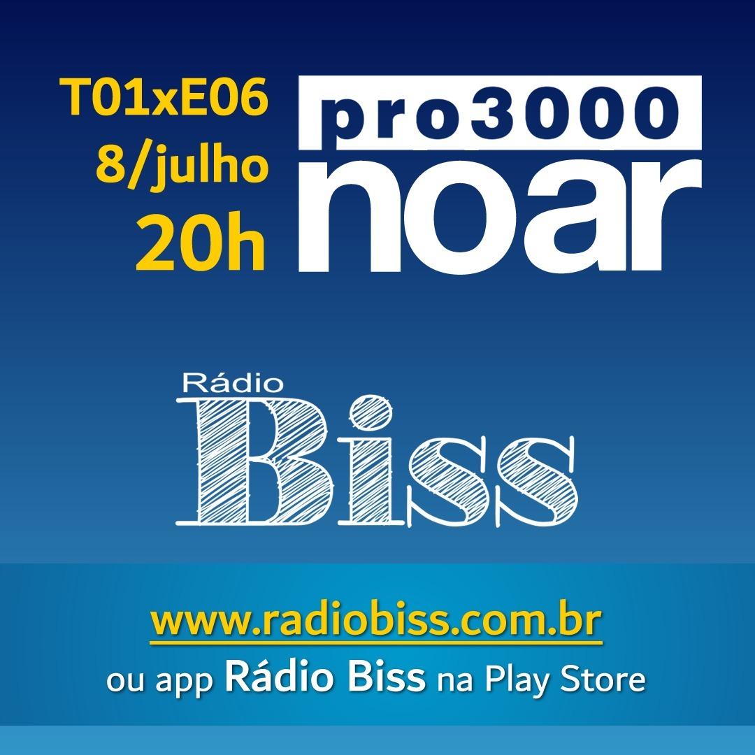 Pro3000 no Ar - T01xE06 - Linea2 e João Natureza
