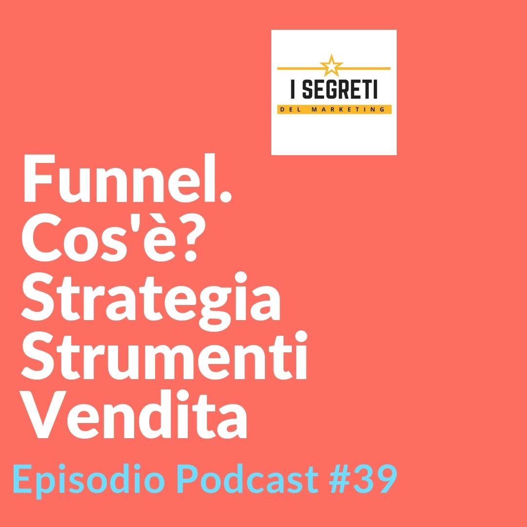 Funnel, Strategia, Strumenti, Vendita