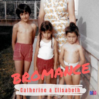 Catherine & Elisabeth
