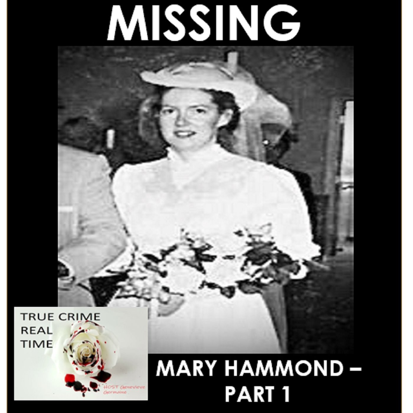 #1- Disappeared - Mary Hammond - Part 1