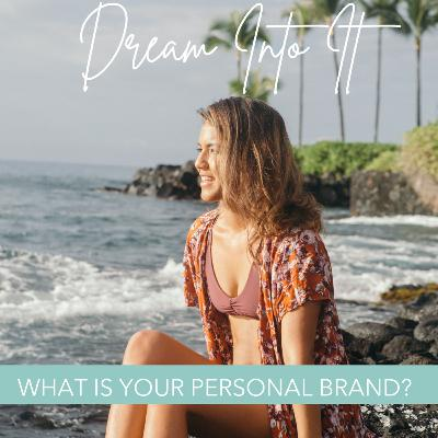 27 - What is your Personal Brand?