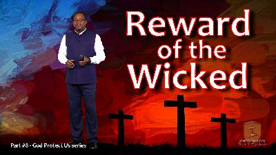 Reward of the Wicked [God Protect Us series Part 8]