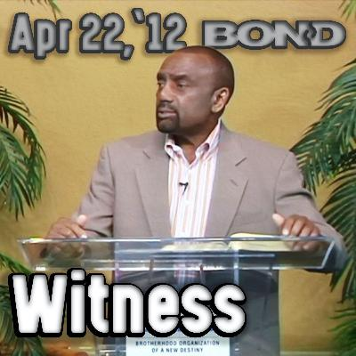04/22/21 Are You a Good Witness for God? (Archive)