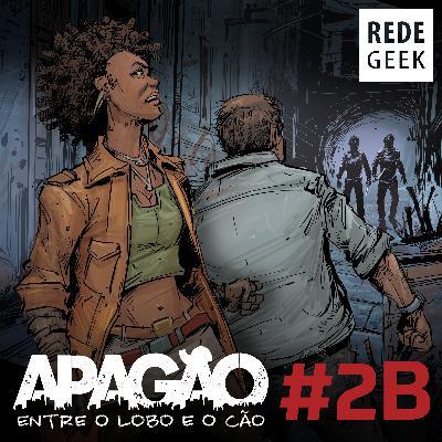 APAGÃO - episódio 2B