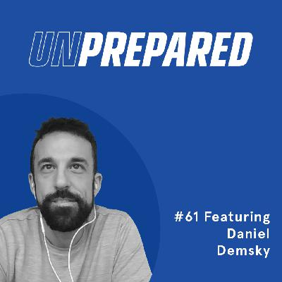 061 - Unprepared: Raising Average Order Value Without Being Spammy to Customers with Daniel Demsky