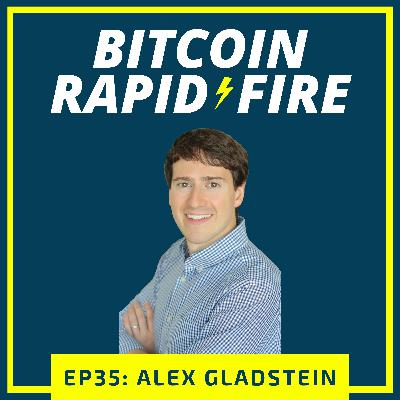 Alex Gladstein, Human Rights Foundation: Bitcoin is Freedom Money