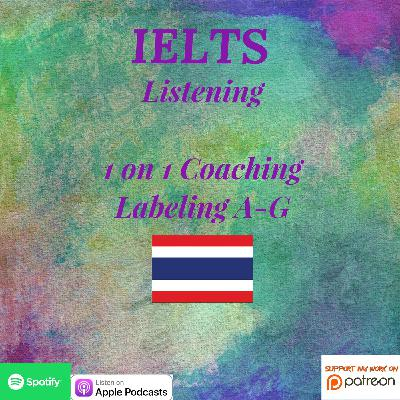 IELTS Listening Skills | 1 on 1 Coaching | Labeling | A-G