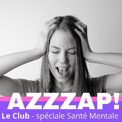 Le Club - la santé mentale