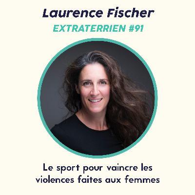 #91 Laurence Fischer (Karaté) - Le sport pour vaincre les violences faites aux femmes