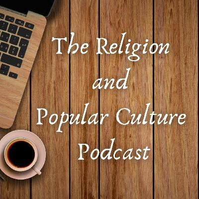 A Change to the Religion and Popular Culture Podcast
