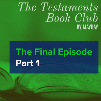 The Testaments Book Club: The Final Episode pt 1