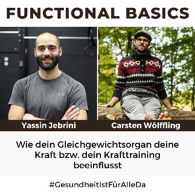 #187 Wie dein Gleichgewichtsorgan deine Kraft bzw. dein Krafttraining beeinflusst mit Yassin Jebrini