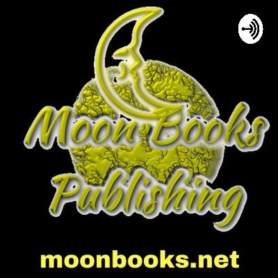 The second episode in which I tell of the origin of Moon Books.