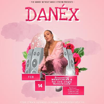 TMWMS EP35 - #ValentineEdition - Interviewing Danéx (NL/UK)