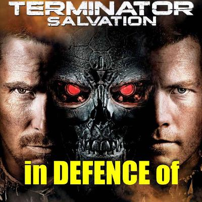 In Defence of - Terminator Salvation