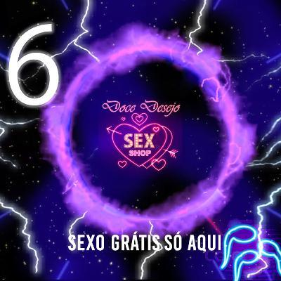 06 - Quem diria que pessoas que não transam falam sobre sexo?