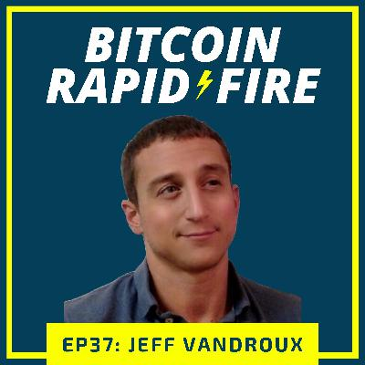 Rapid-Fire: Jeff Vandroux