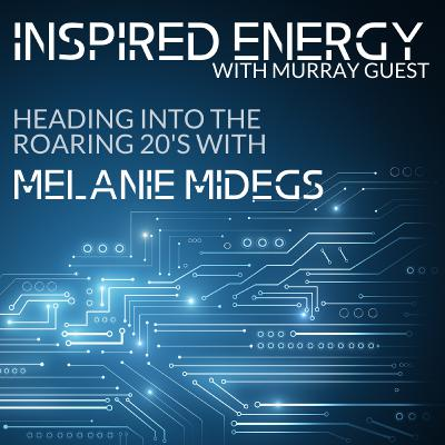 Episode 42 - Heading into the Roaring 20s | Melanie Midegs
