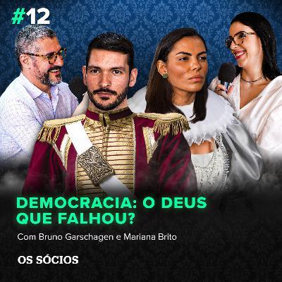 Os Sócios 12 - Democracia: O Deus que falhou?