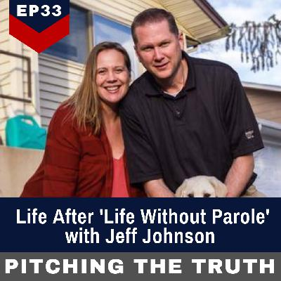 Life After 'Life Without Parole' with Jeff Johnson