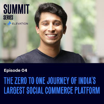 The zero to one journey of India's largest social commerce platform