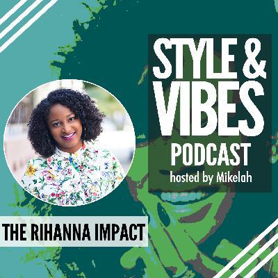 SV 08: The Rihanna Impact