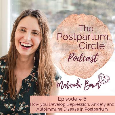 How You Develop Depression, Anxiety, and Autoimmune Disease in Postpartum