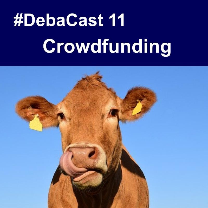 #Debacast 11 - Crowdfunding
