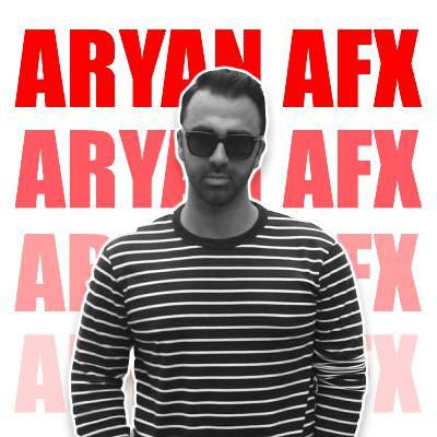 EP260 - ARYAN AFX - آرین