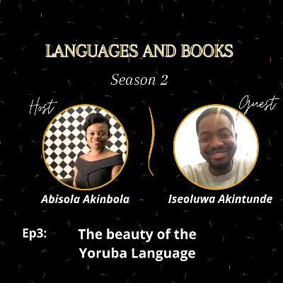 THE BEAUTY OF THE YORUBA LANGUAGE