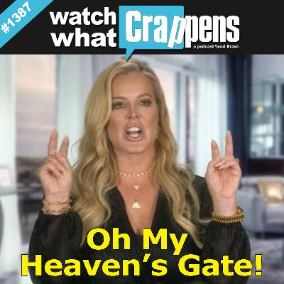 RHOC: Oh My Heaven's Gate!